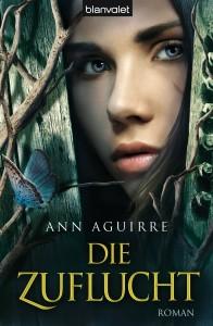 Die Zuflucht von Ann Aguirre